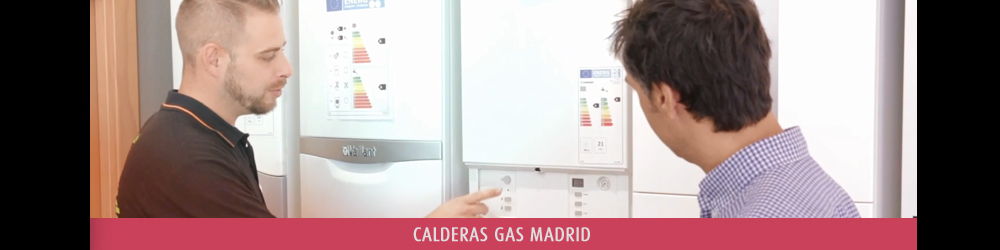 Calderas Gas Madrid